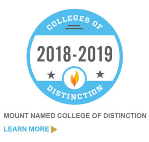 "Colleges of Distinction 2018-2019 with text saying ""Mount named college of distinction. Learn more."""