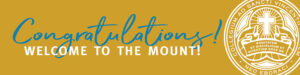 """Banner saying """"congratulation! Welcome to the Mount"""""""
