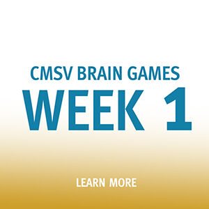 "Button that says ""CMSV Brain Games Week 1"""