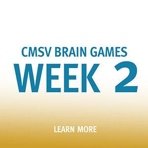 "Button saying ""CMSV Brain Games Week 2"""