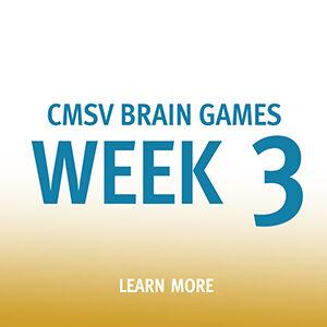 Photo saying: CMSV Brain Games Week 3