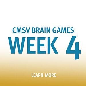 "Button saying ""CMSV Brain Games Week 4"""