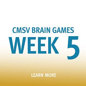 "Button saying ""CMSV Brain Games Week 5"""