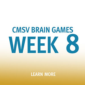 Button saying CMSV Brain Games Week 8