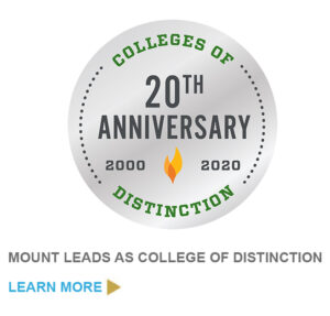 "Badge saying ""Colleges of Distinction 20th Anniversary 2020-2021"" and call to action saying ""Mount leads as College of Distinction . Learn more"""