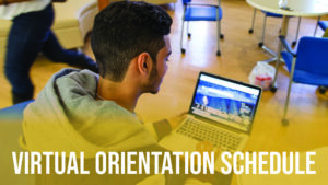 "Student looking at his computer and title saying ""Virtual Orientation Schedule"""
