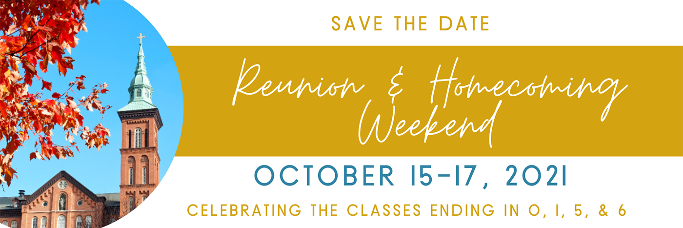 Save the Date for Reunion and Homecoming Weekend 2021