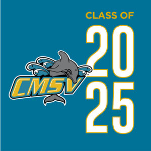"""Graphic called """"CMSV Class of 2025"""""""