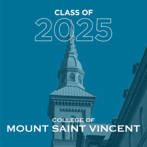 """Graphic that says """"Class of 2025 College of Mount Saint Vincent"""""""