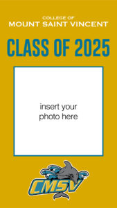"""Graphic """"College of Mount Saint Vincent Class of 2025"""""""